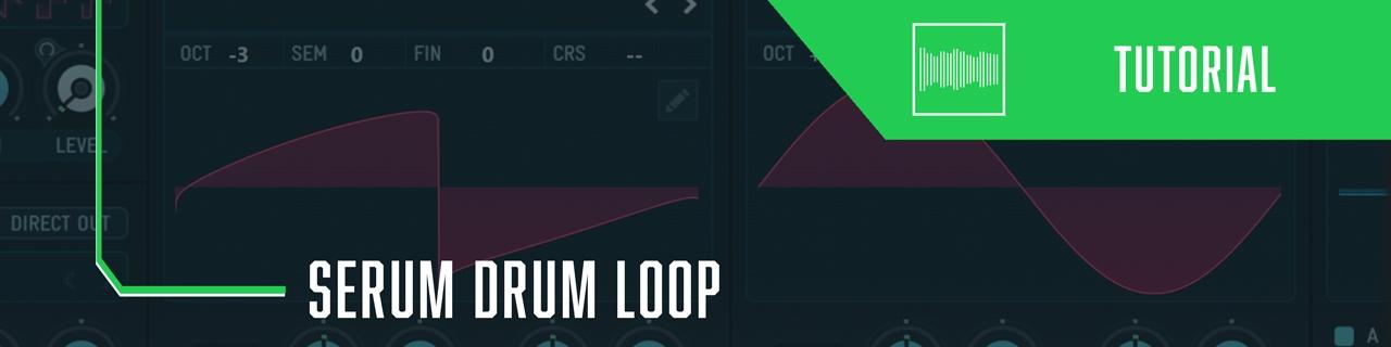Serum Drum Loop
